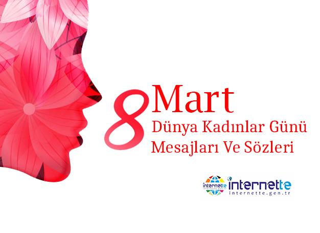 8 Mart Dünya Kadınlar Günü Mesajları Ve Sözleri