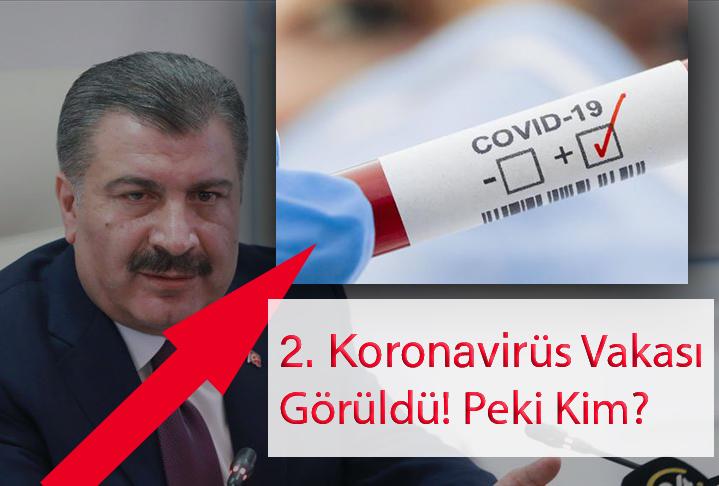 Türkiye ikinci vakası görüldü