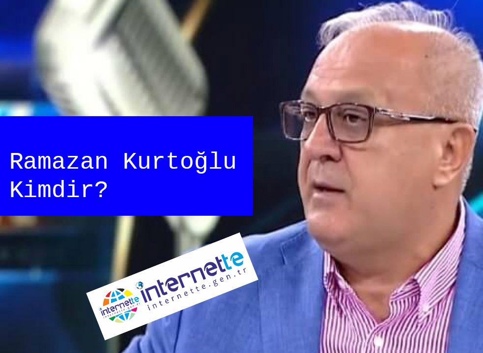 Ramazan Kurtoğlu Kimdir