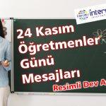 24 Kasım Öğretmenler Günü Mesajları