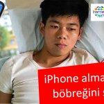 İphone Almak İçin Böbreğini Sattı Yatalak Kaldı