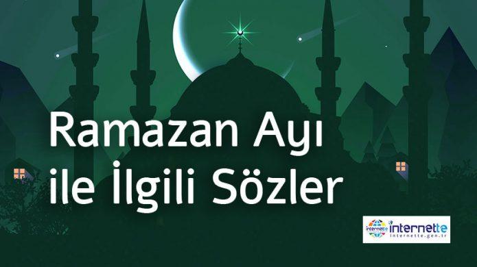 Ramazan Ayı ile İlgili Sözler